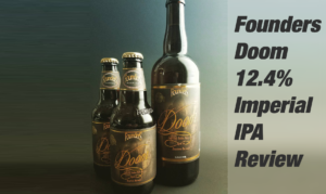 Founders Brewing Company – Doom Imperial IPA Review
