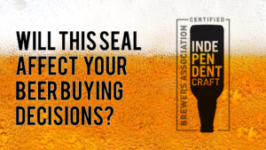How Do You Feel About the Independent Craft Beer Seal?