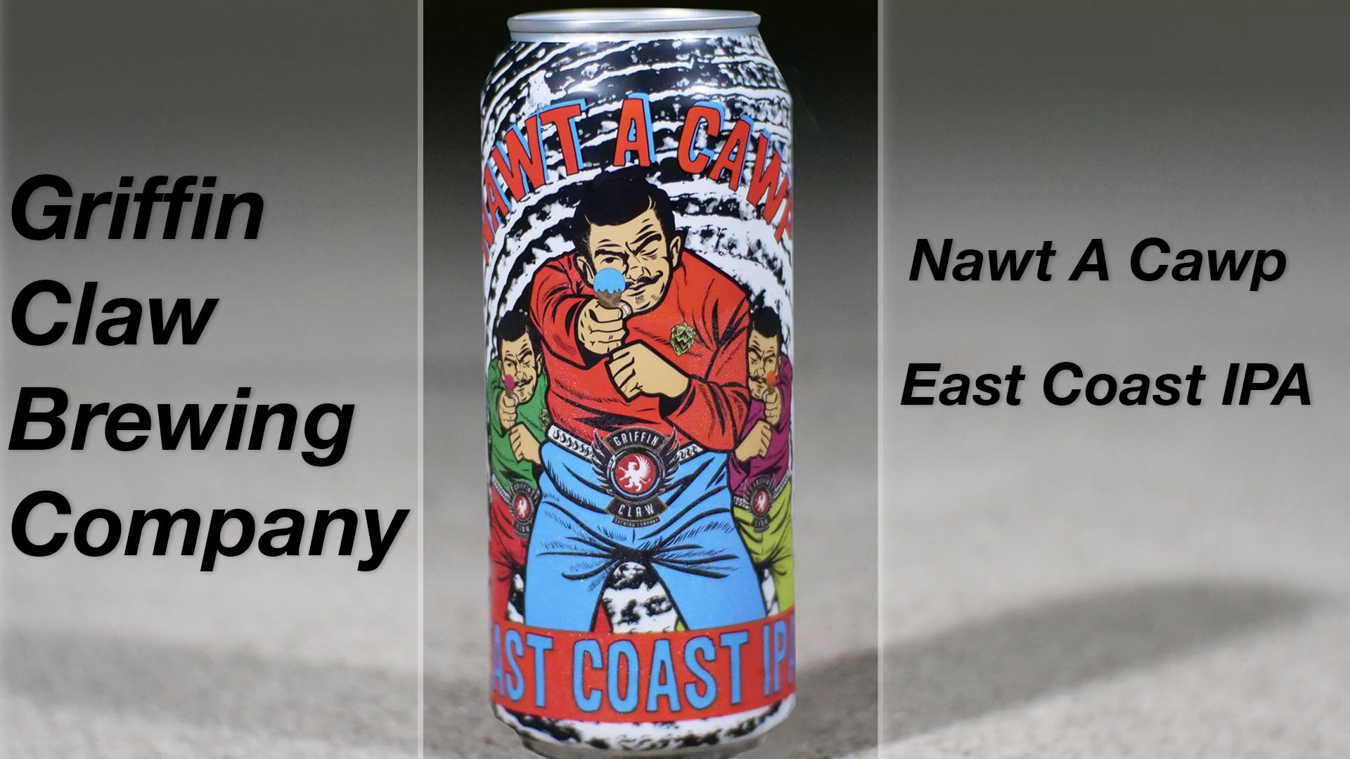 Griffin Claw Brewing Company's Nawt a Cawp Review
