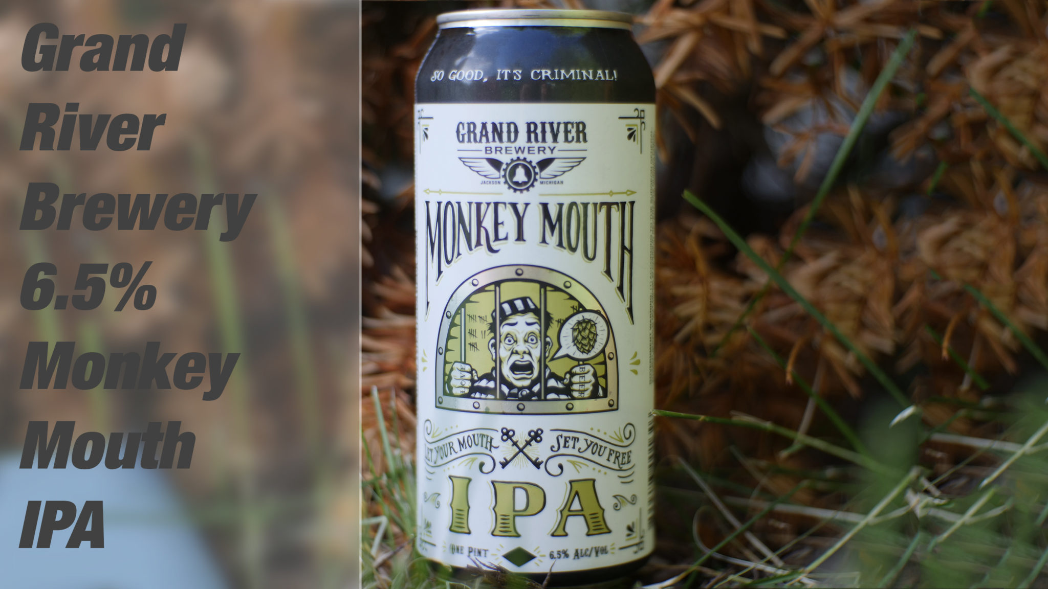Grand River Brewery's Monkey Mouth IPA Review