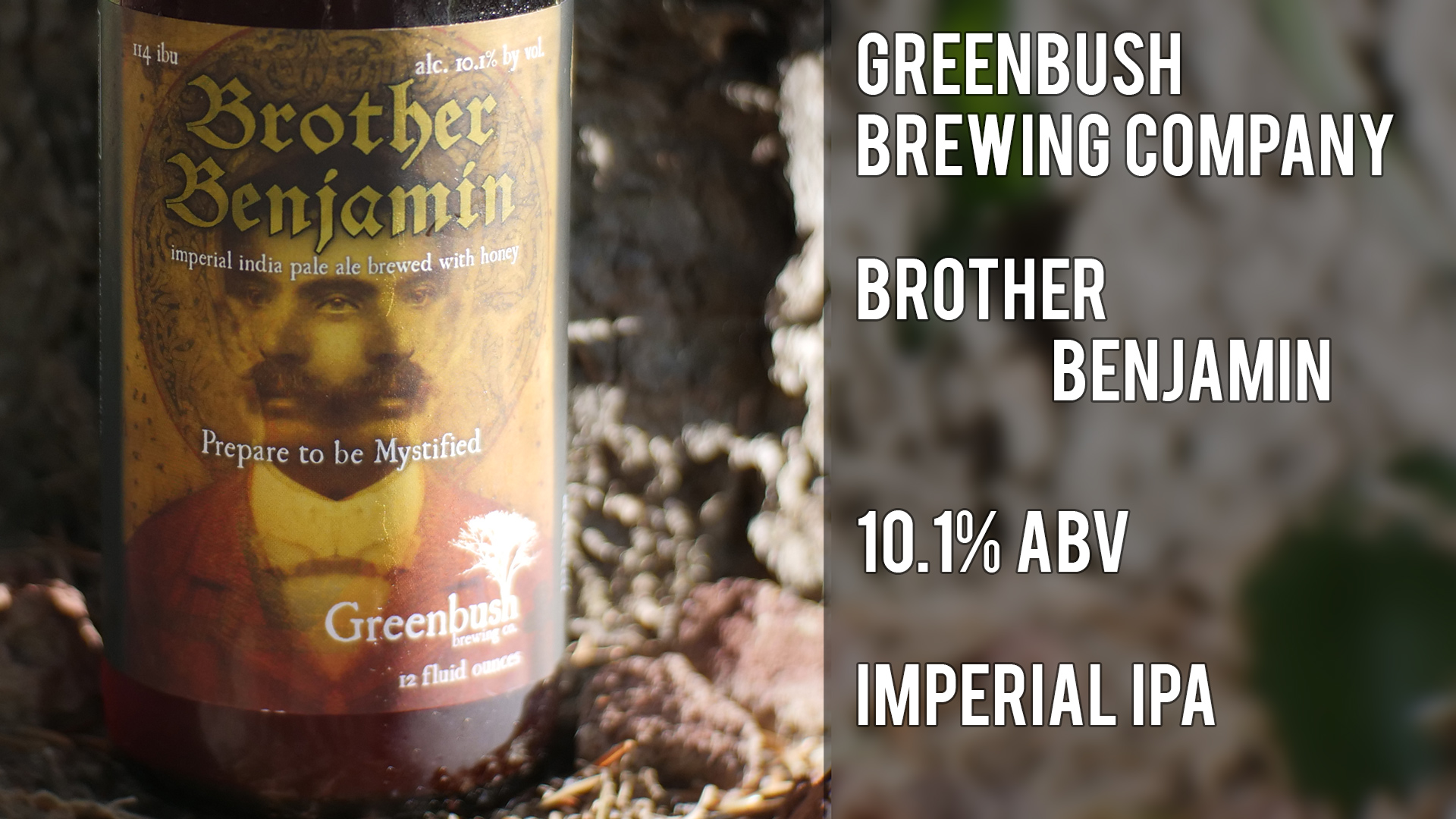 Greenbush Brewing Company's Brother Benjamin – 10.1% Imperial IPA