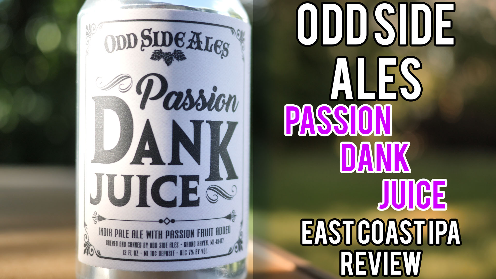 Odd Side Ales Passion Dank Juice Review