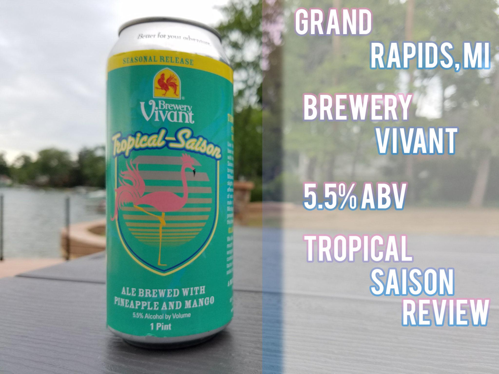 Brewery Vivant's Tropical Saison Review