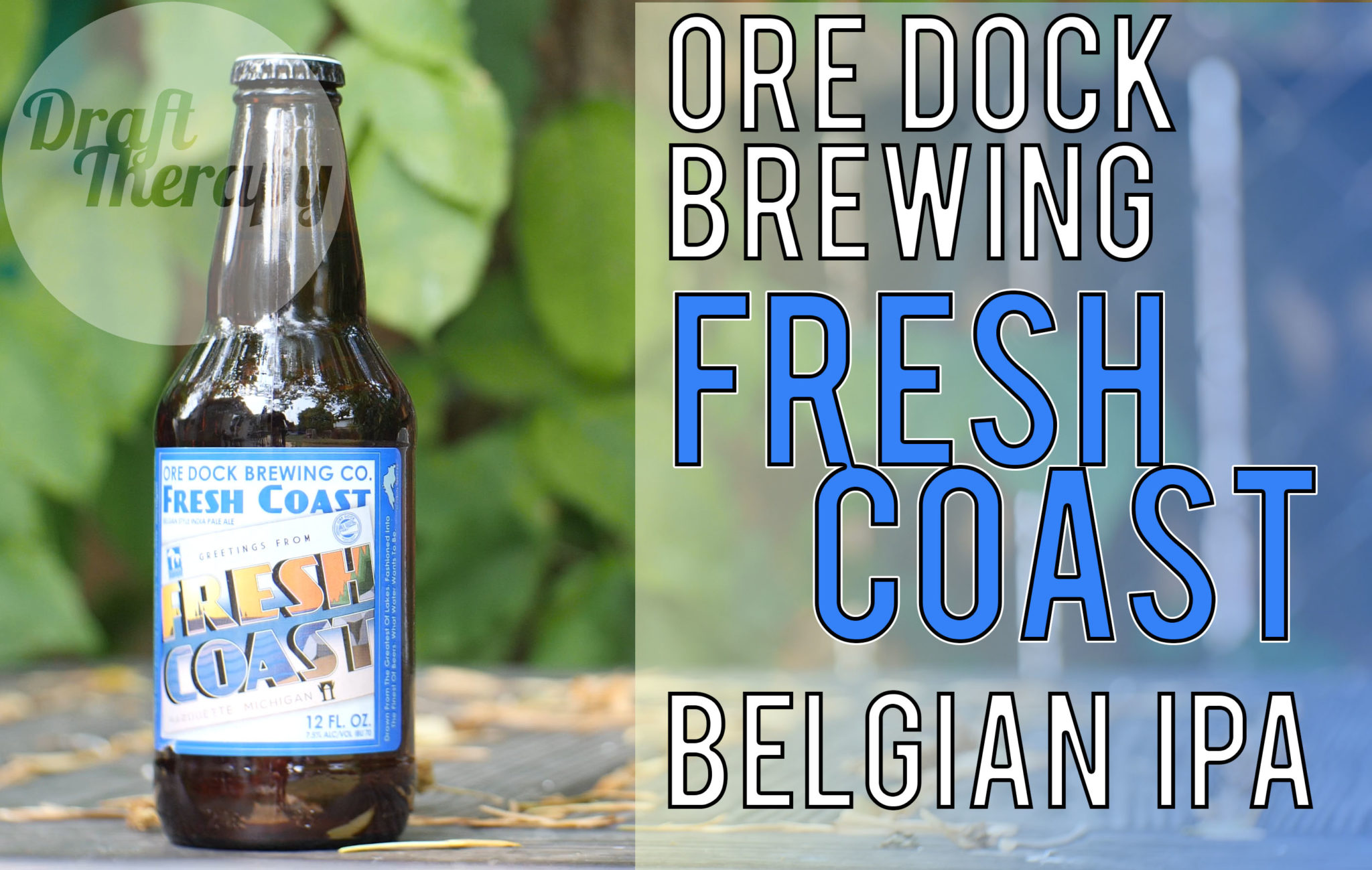 Ore Dock Brewing's Fresh Coast Belgian IPA Review
