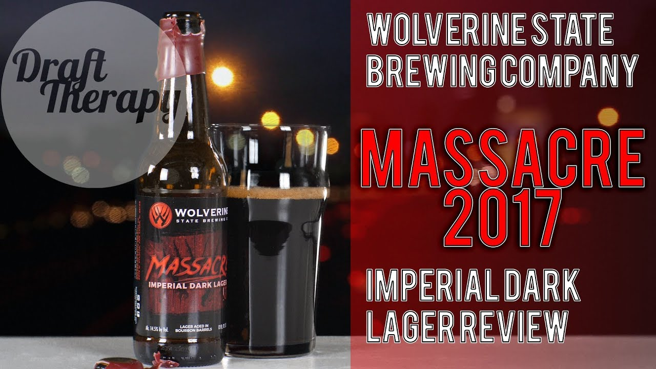 Wolverine State Brewing's Massacre 2017 – 14.5% Imperial Dark Lager