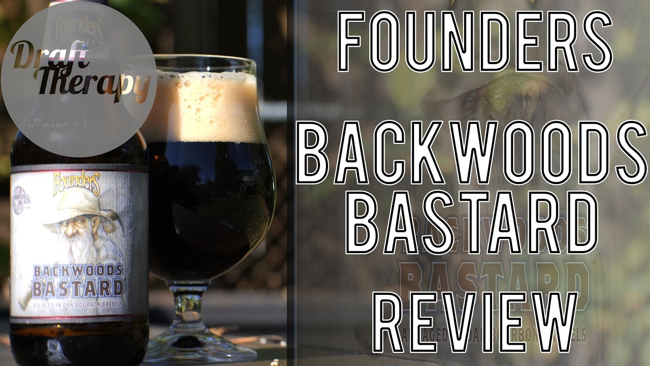 Founders Backwoods Bastard 2017 Review – Could this Be the Best of Founder's Barrel Aged Series?