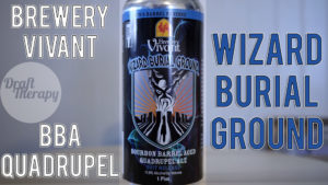 Brewery Vivant – Wizard Burial Ground – Put on your Robe and Wizard Hat