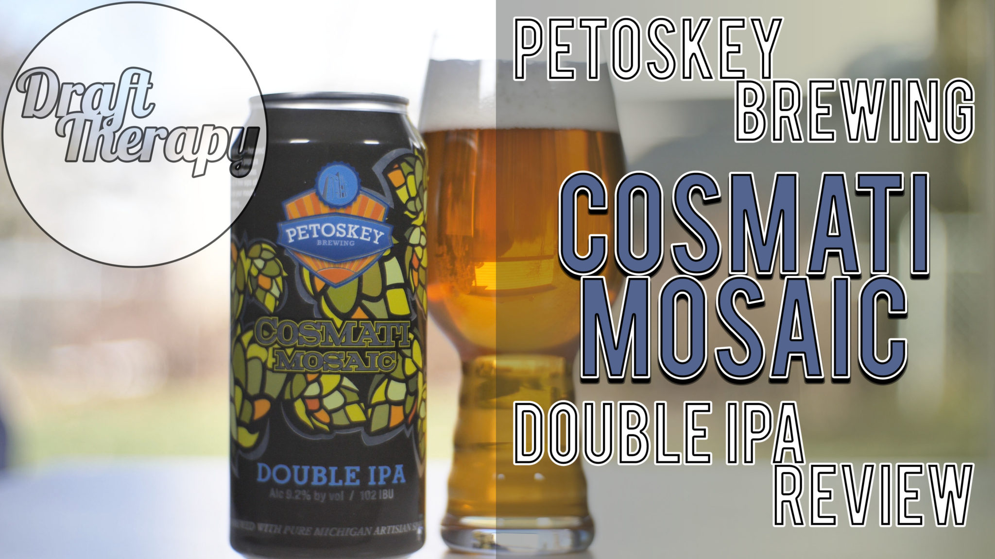 Petoskey Brewing – Cosmati Mosaic Double IPA – A NE DIPA in Disguise?