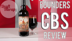 Founders CBS 2017 Review – The Final of the Barrel Aged Series for 2017 – Was it Worth the Wait?