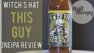 Witch's Hat – This Guy NEIPA