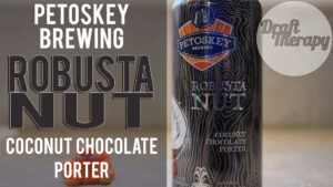 Petoskey Brewing – Robusta Nut Coconut Chocolate Porter