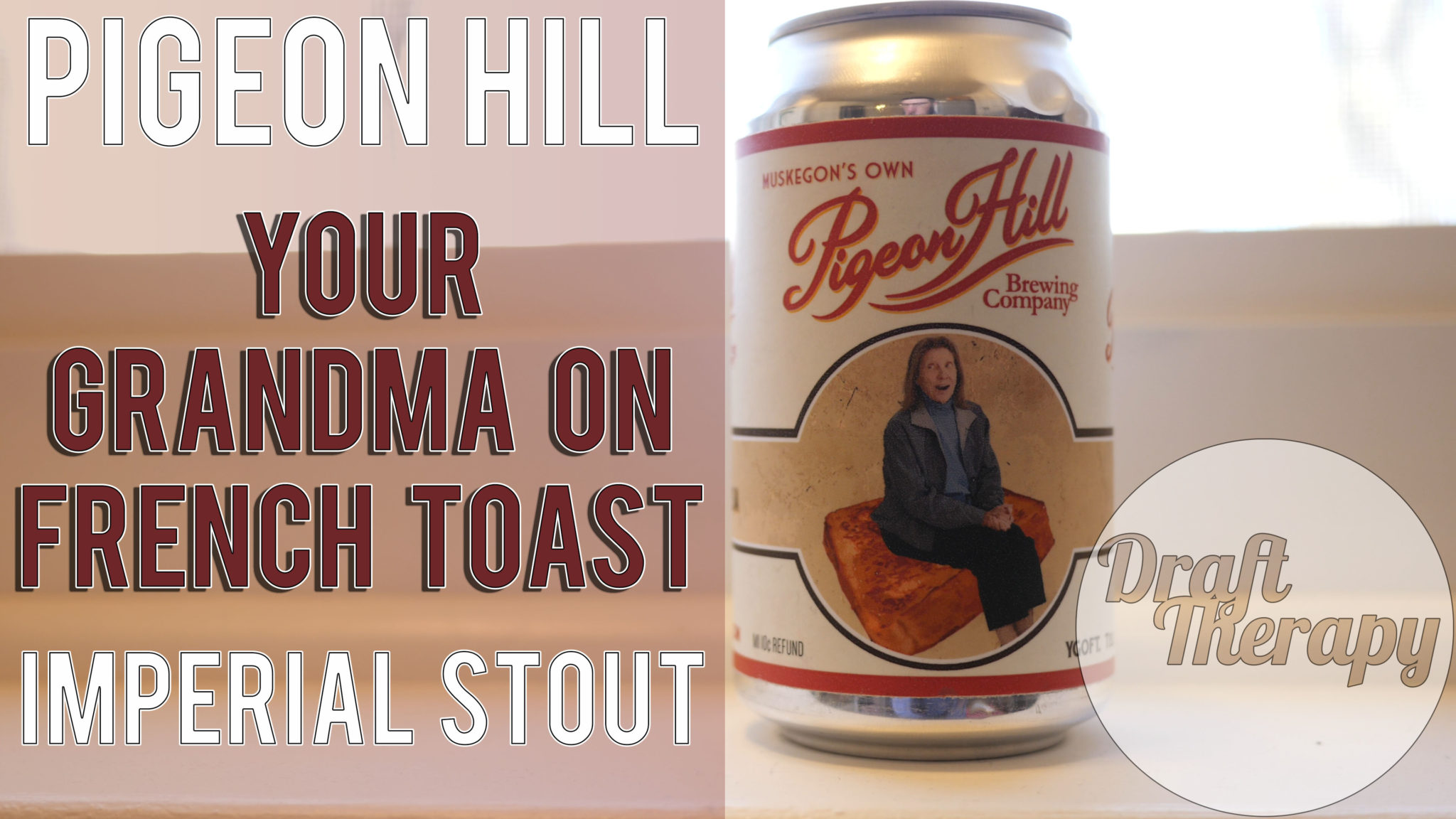 Pigeon Hill – Your Grandma on French Toast