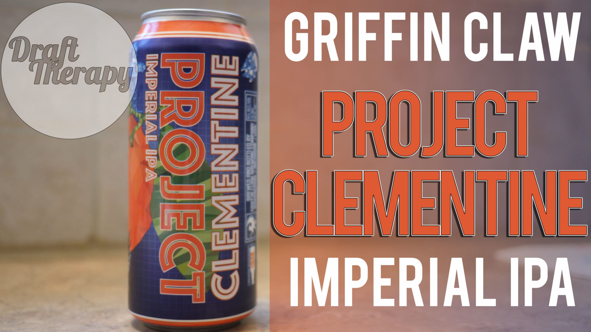 Griffin Claw – Project Clementine Imperial IPA