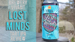 Brewery Vivant – Lost Minds, a Tart IPA?