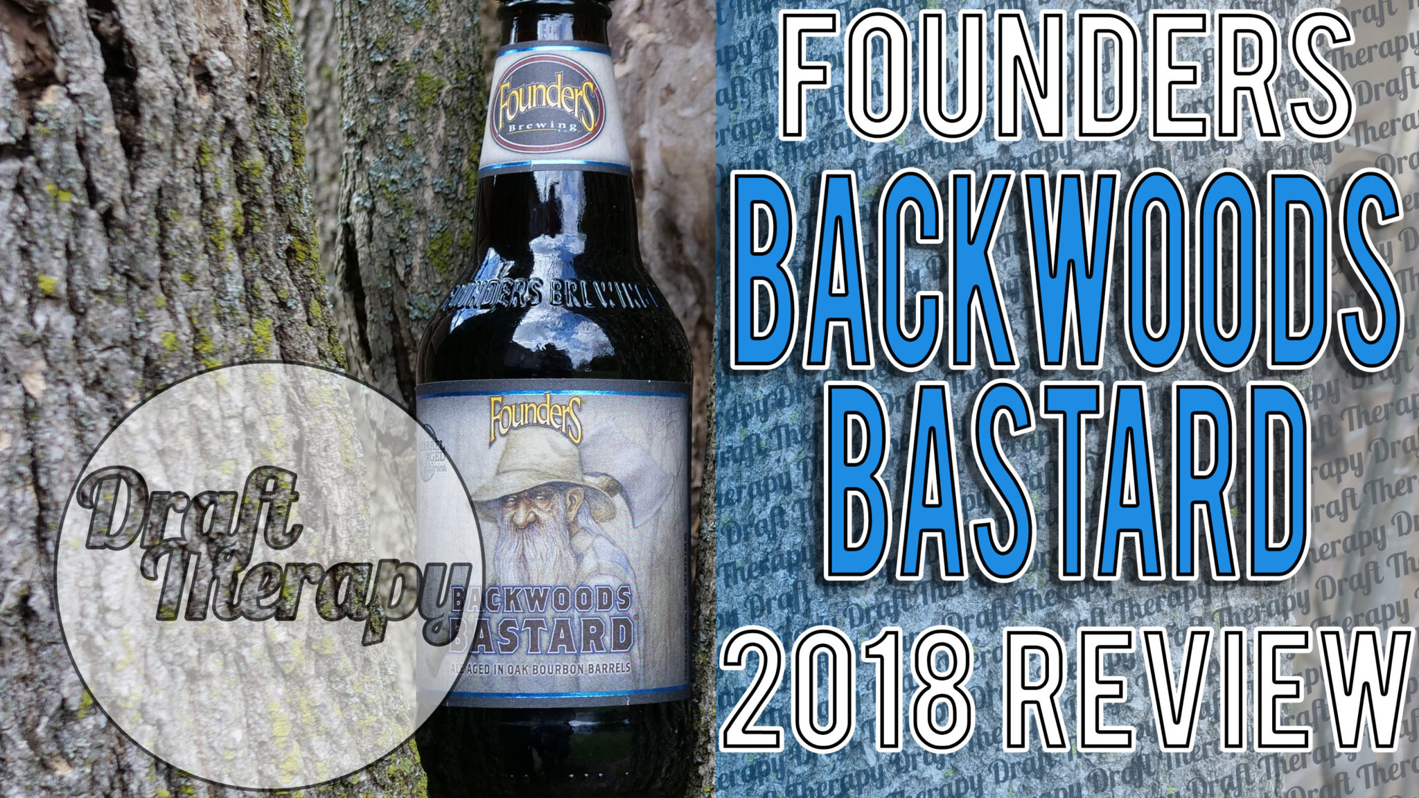 Founders Brewing Company – Backwoods Bastard 2018 Review