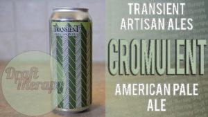 Transient Artisan Ales – Cromulent American Pale Ale