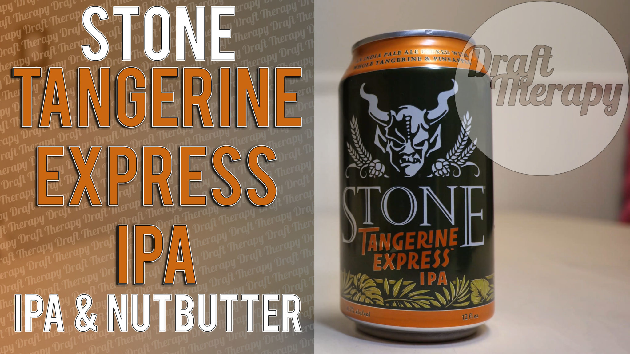 Stone Brewing and Nutista – Tangerine Express IPA & Nutbutter Review