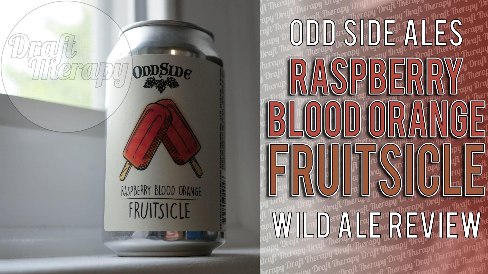 Odd Side Ales – Raspberry Blood Orange Fruitsicle!