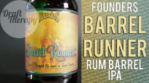 Founders Brewing – Barrel Runner Rum Barrel Aged Mosaic IPA