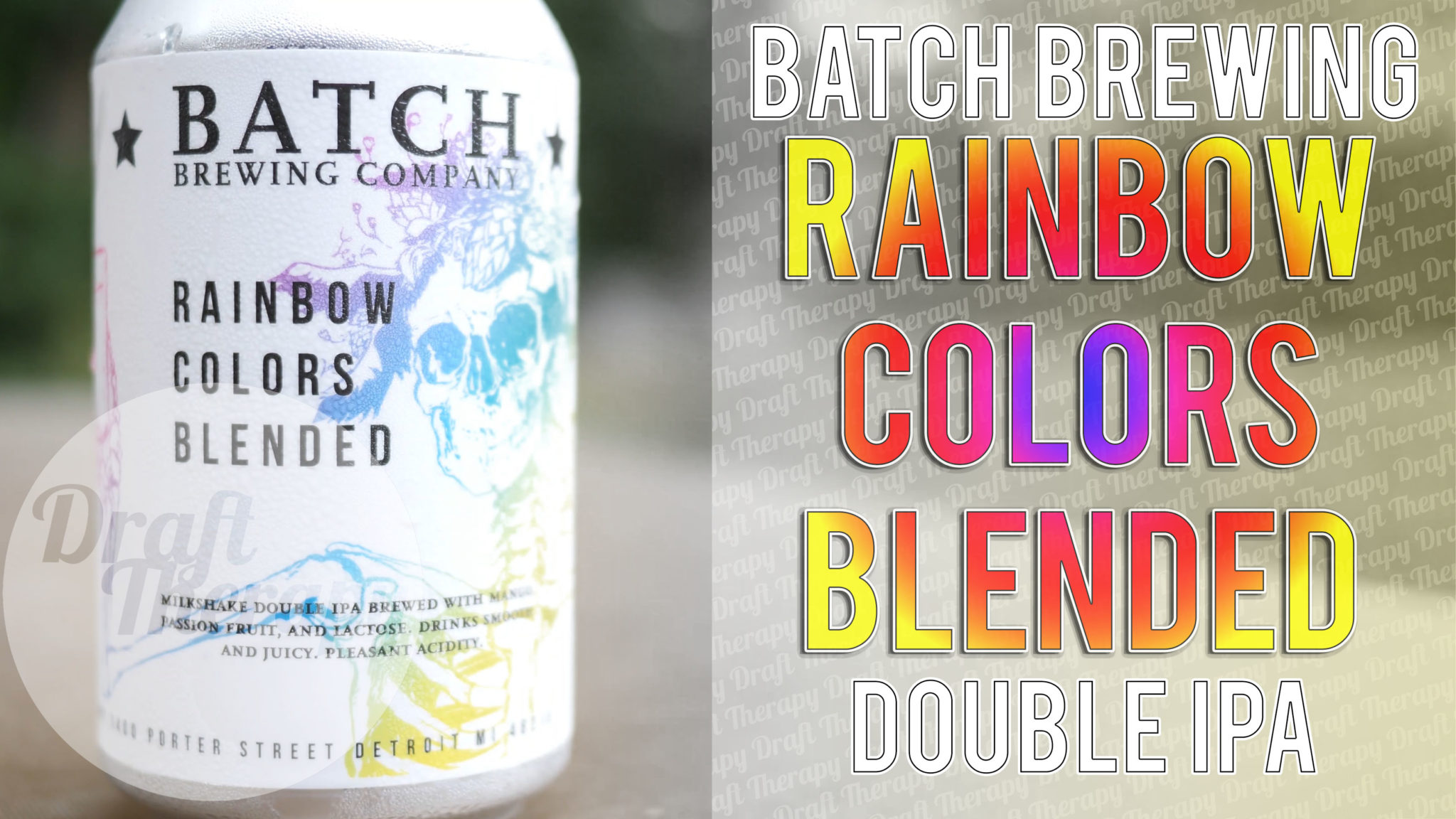 Batch Brewing – Rainbow Colors Blended Double Milkshake IPA!