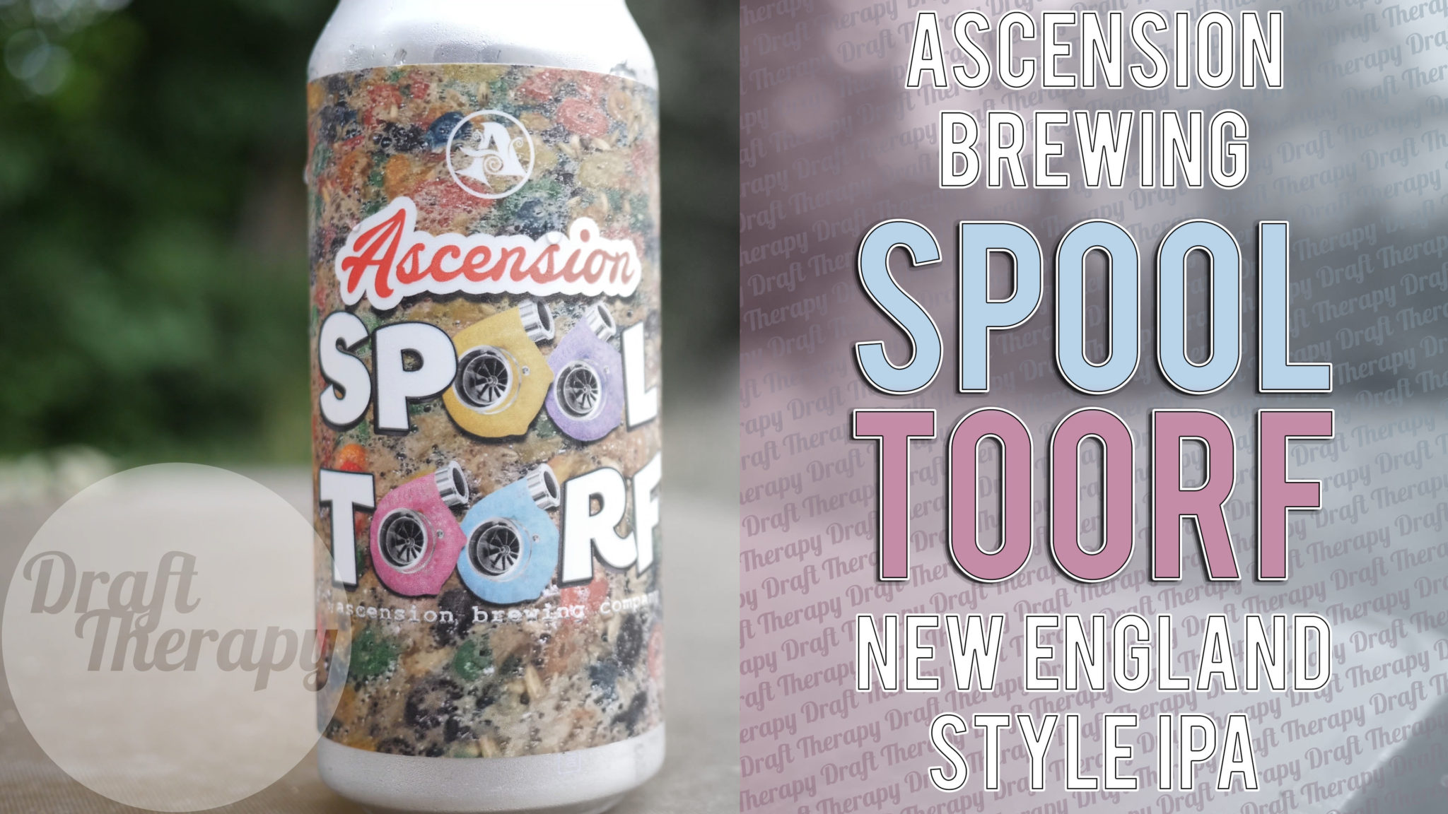 Ascension Brewing Company – Spool Toorf New England Style IPA