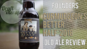 Founder's Brewing – Curmudgeon's Better Half 2018