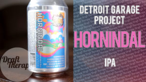 Detroit Garage Project – Hornindal IPA