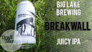 Big Lake Brewing – Breakwall IPA Review