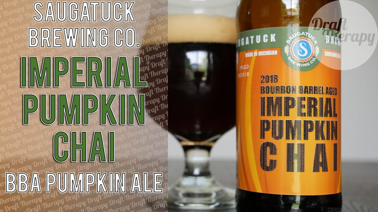 Saugatuck Brewing – 2018 Bourbon Barrel Aged Imperial Pumpkin Chai