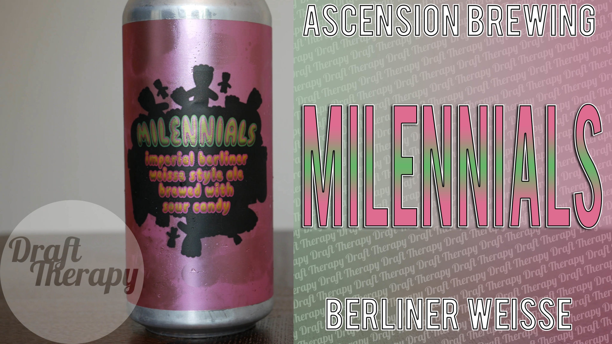 Ascension Brewing – Milennials Imperial Berliner Weisse with Sour Patch Kids!