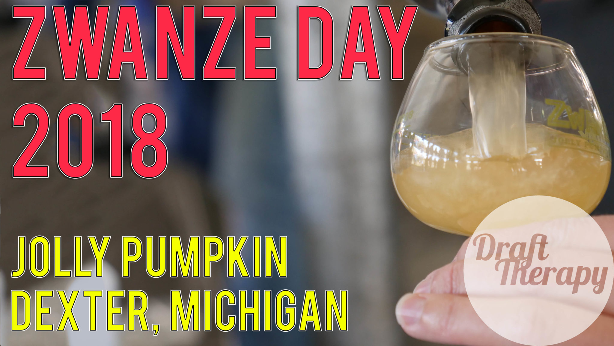 Zwanze Day 2018 at Jolly Pumpkin