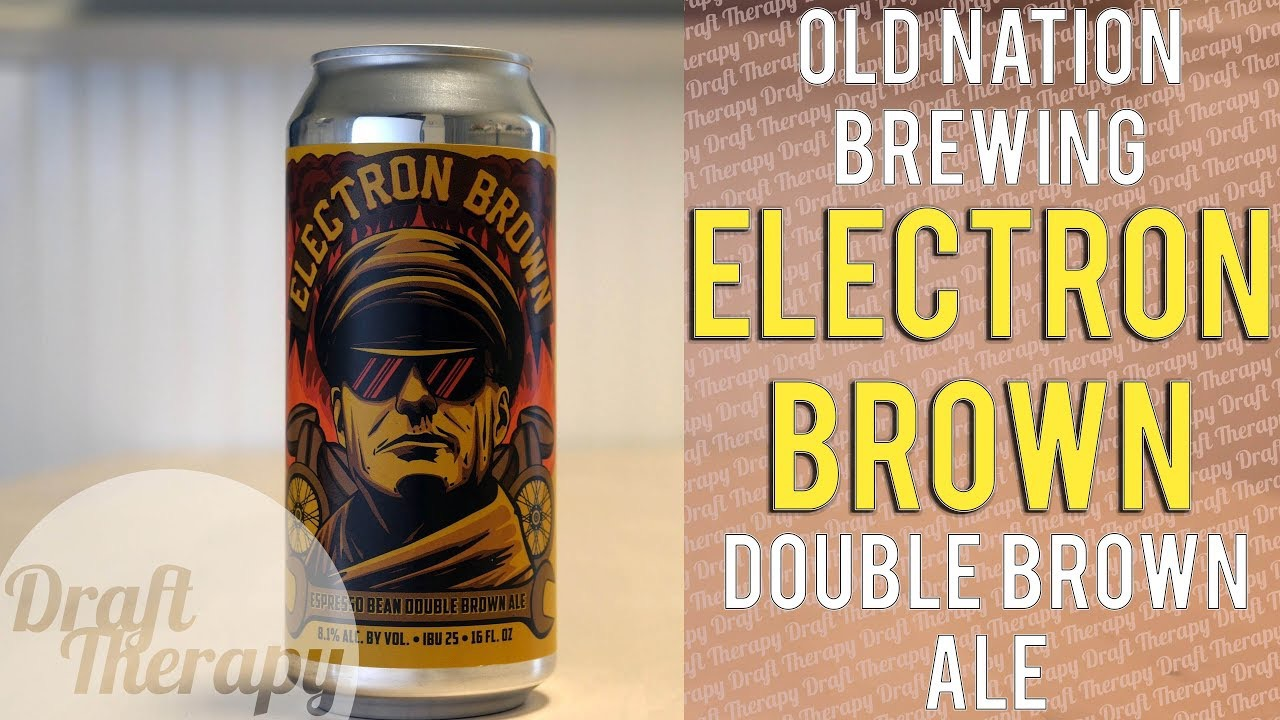 Old Nation – Electron Brown Double Brown Ale