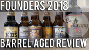 Founders 2018 Barrel Aged Series in Review