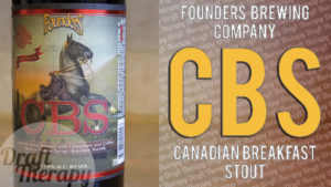 Founders CBS – Canadian Breakfast Stout 2018