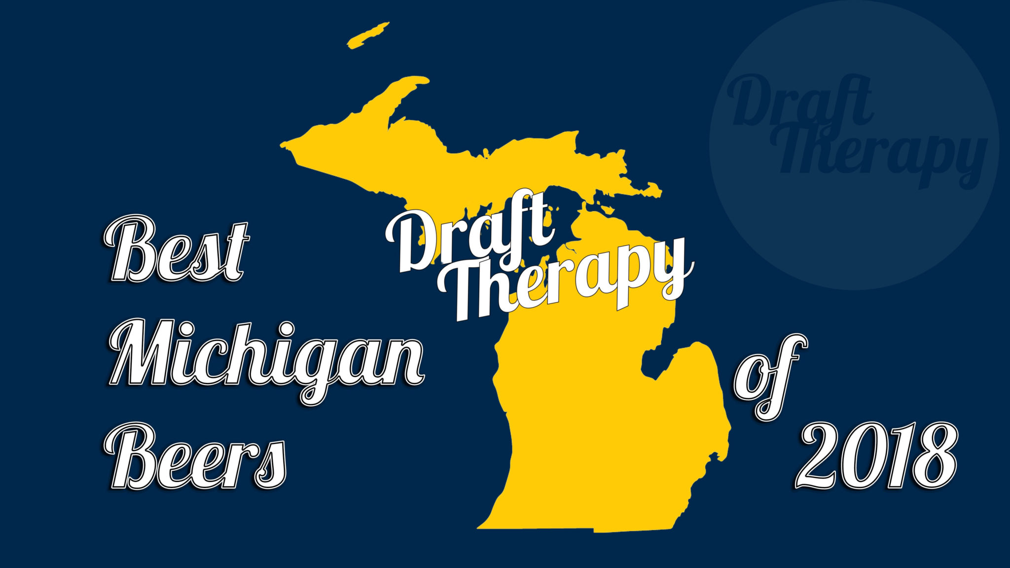 Draft Therapy's Top 10 Michigan Beers of 2018