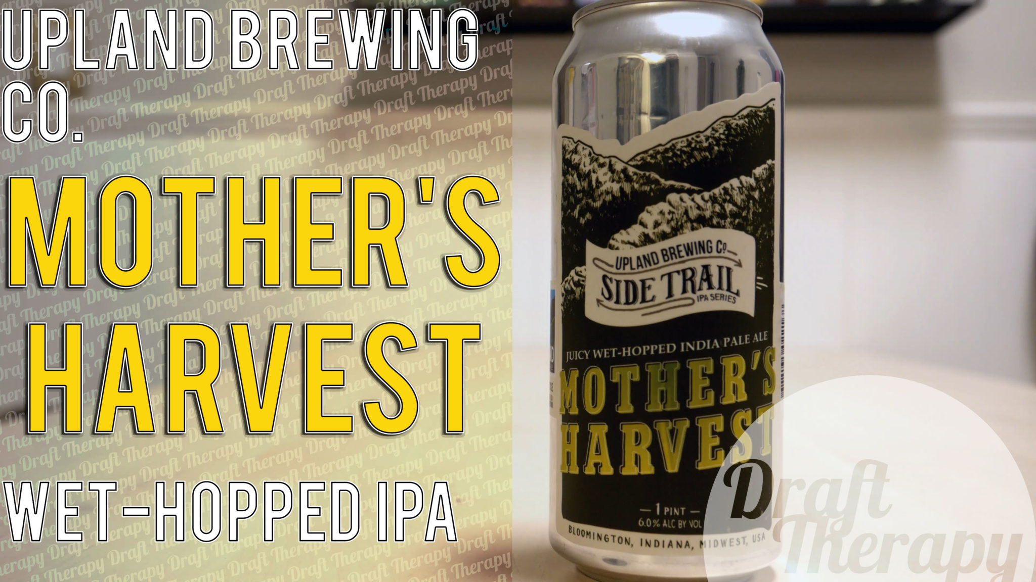 Upland Brewing Company – Mothers Harvest Wet Hopped IPA