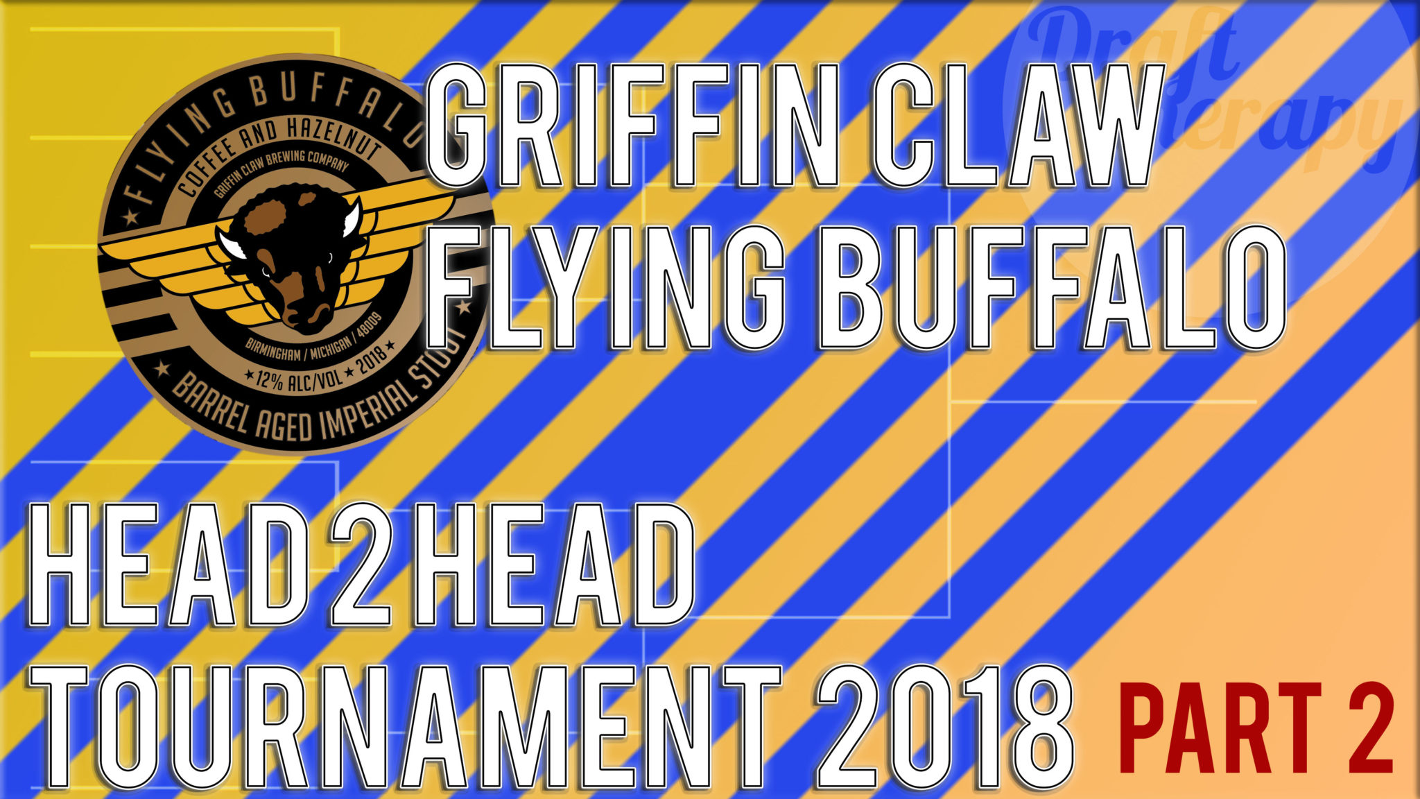 Which 2018 Flying Buffalo from Griffin Claw Brewing is Best?  Head 2 Head Part 2