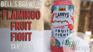 Bell's Brewery – Larry's Latest – Flamingo Fruit Fight
