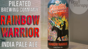 Pileated Brewing Company – Rainbow Warrior IPA