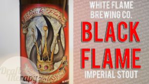 White Flame Brewing – Black Flame Imperial Maple Bourbon Barrel Aged Stout