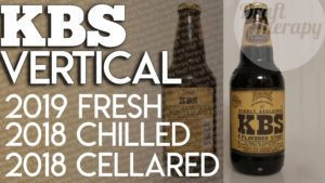 Founders KBS –  2018 vs 2019 Vertical Tasting under Different Conditions