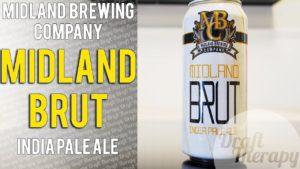 Midland Brewing Company – Brut IPA