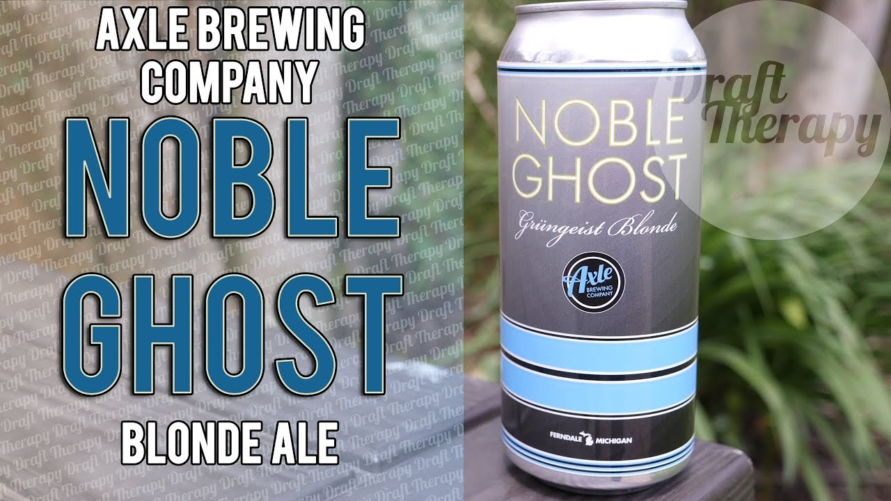 Axle Brewing Company – Noble Ghost, A Grundgeist Blonde Ale