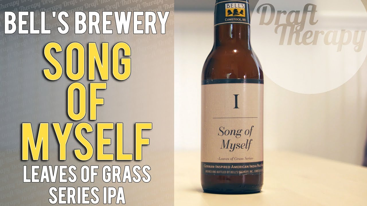 Bell's Brewery – Song of Myself IPA – Leaves of Grass Series
