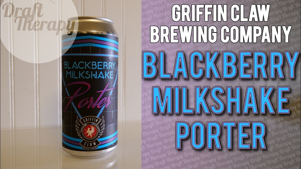 Griffin Claw Brewing Company   Blackberry Milkshake Porter