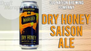 Old Nation Brewing Company – Pilot Series Dry Honey Saison