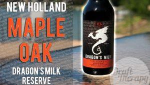 New Holland Brewing Co – Dragon's Milk Reserve Maple Oak