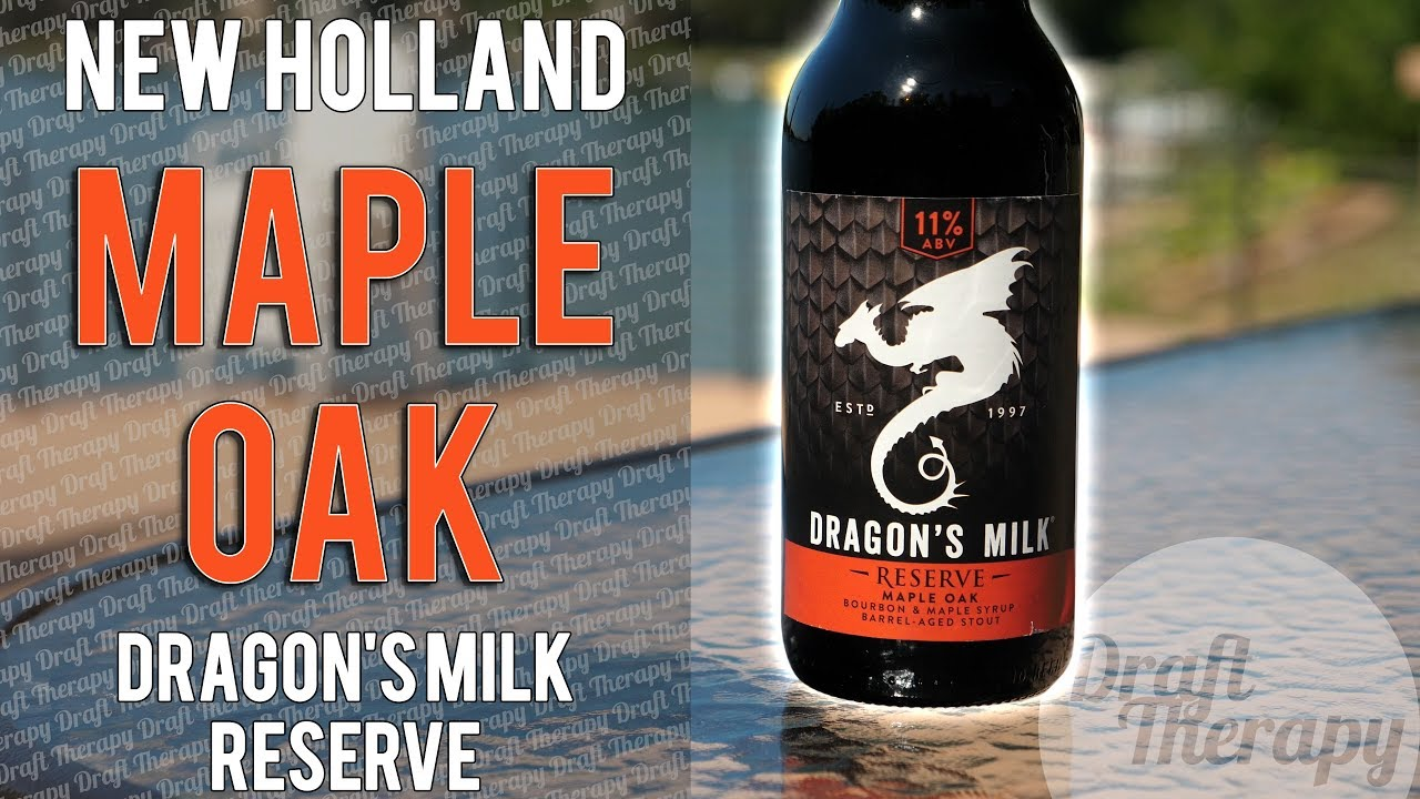 New Holland Brewing Co – Dragon's Milk Reserve Maple Oak