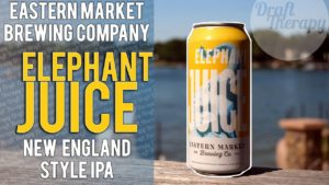 Eastern Market Brewing Company – Elephant Juice NE IPA