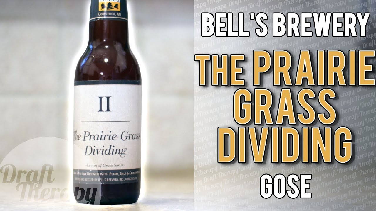 Bell's Brewery – II: The Prairie Grass Dividing